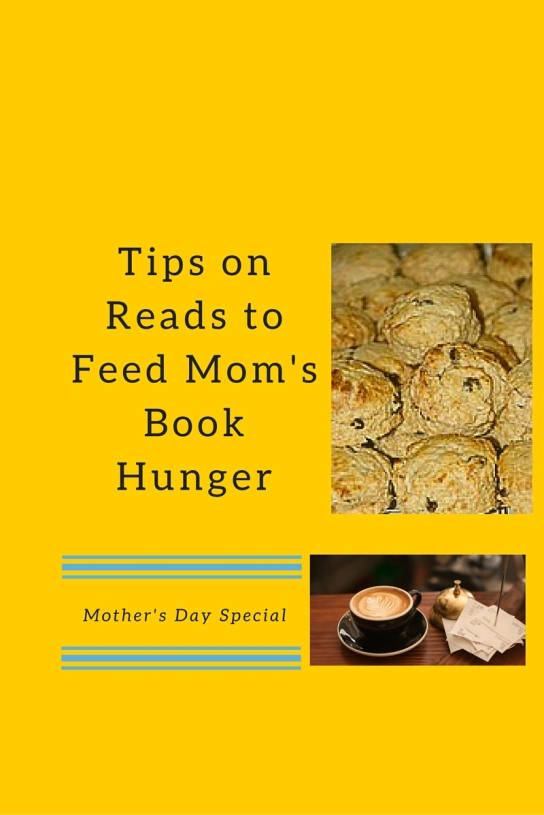 Tips onReads to Feed Mom'sBook Hunger